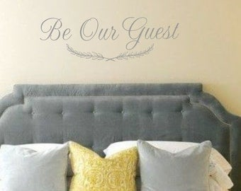 Be Our Guest Vinyl Wall Decal Lettering Bedroom Decor Lettering for the wall Home Decor