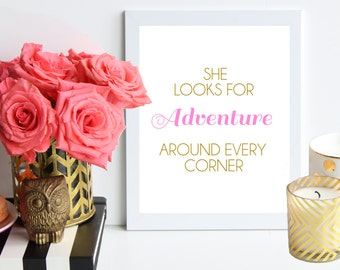 She Looks for Adventure around Every Corner / pink and gold poster art print / Inspirational Print / Quote Prints / dorm decor / nursery