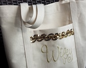 Ready to SHIP! Metallic Gold Wifey Embroidered Tote Bag Bride