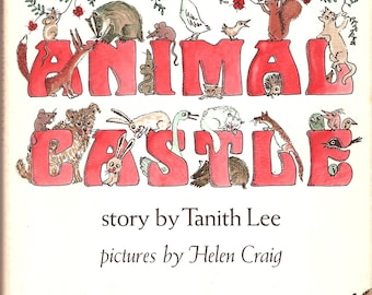 Tanith Lee Animal Castle 1972 HC 1st Helen Craig Illus.