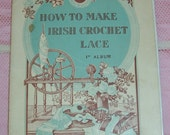 "Antique, FRENCH ""How to Make Irish Crochet LACE"" Book, Guide...SALE"