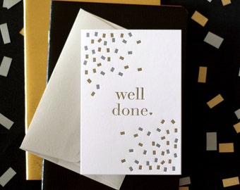 Well Done / Good Job / Congratulations Confetti Letterpress Card