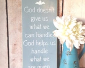 What We Can Handle Sign