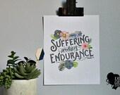 Suffering Produces Endurance - Romans 5:3 - Scripture Print