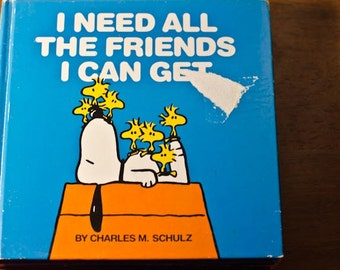 Charles M. Schulz, vintage children's book, I Need All the Friends I Can Get