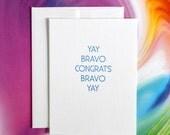 Yay Bravo Congrats       Letterpress Notecard