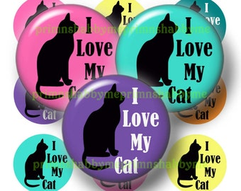 I Love My Cat, Digital Collage Art Sheet, Bottle Cap Images, 1 Inch Circles, Instant Download, Printable Collage Sheet, Crafts, Jewelry