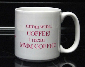 Large Wine Lover's Coffee Mug Humorous Jumbo 20 oz Can be Personalized