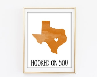 University of Texas Longhorns Print  - Hooked on You