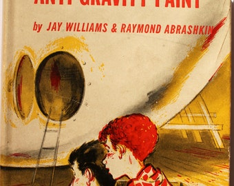 """Vintage """"Danny Dunn and the Aniti-Gravity Paint"""""""