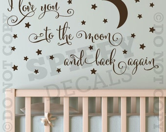 I Love You To The Moon And Back Again Vinyl Wall Decal   Decor Nursery Boy Girl Baby
