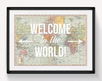 Welcome to the World, Baby Shower, Map Print, Personalised Nursery Print, Nursery Art Print, New Baby, World Map Poster, Travel, Nursery Art