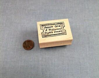 Admit One A Midsummer Nights Dream Ticket Rubber Stamp