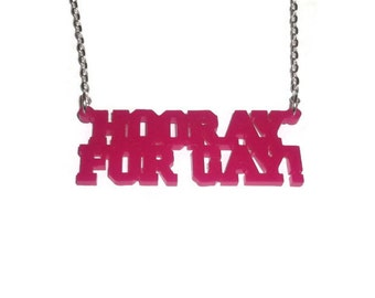 Hooray For Gay Necklace, Hot Pink Laser Cut Perspex, Quirky Kitsch Jewelry, LBGT