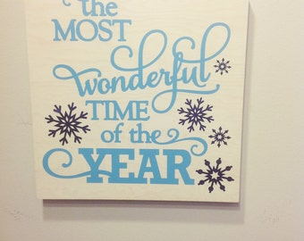 The Most Wonderful Time Of The Year Christmas Sign