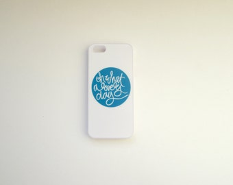 iphone 5 case: Oh what a lovely day