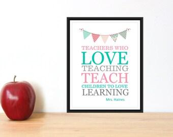 Teacher Appreciation Gift - Teacher Print  Gift for Teacher - Custom Colors & Personlized