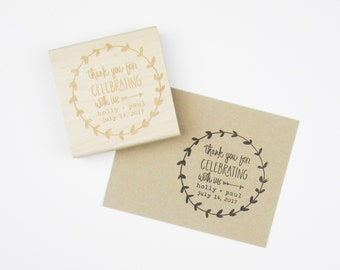Custom Wedding Calligrapy Stamp with Laurel Wreath - Thank You For Celebrating With Us personalized rubber stamp DIY wedding favors - H4100