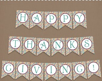 Happy Thanksgiving Banner Printable Thanksgiving Banner PDF file - a DIY Thanksgiving holiday event decoration
