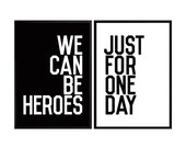 David Bowie Poster Heroes song quote Poster Art Print We can be Heores Just for one day double Poster Music inspirational music Poster quote