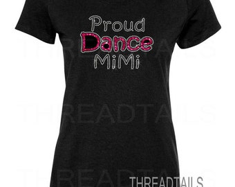Proud Dance Mimi Glitter and Rhinestone T-shirt for grandmothers.  Dance practice, dance mimi shirts, glitter shirt, sparkle, bling, nana.