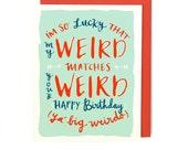 Weird Matches Birthday Card