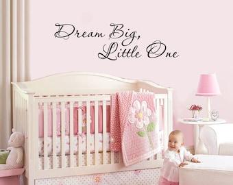 Dream Big, Little One - vinyl wall sticker decal baby nursery children decor FREE Shipping
