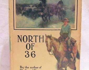 North of 36 by EMERSON HOUGH 1923