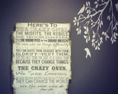 Custom Wood Sign, Here's To The Crazy Ones, the Misfits, The Rebels, Steve Jobs Quote, Inspirational Sign, Office Sign, Classroom Sign