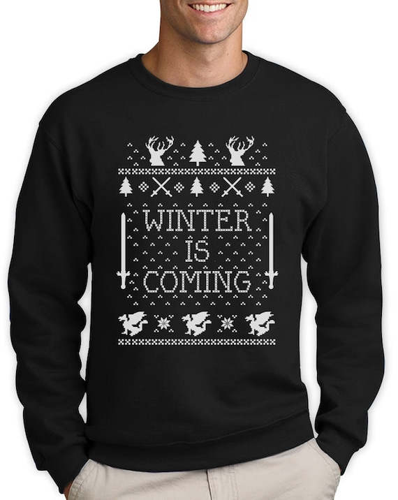 Winter is Coming Christmas Ugly sweater mens Crewneck