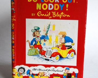 Vintage Children's Book, Do Look Out, Noddy! By Enid Blyton
