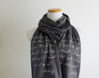Wuthering Heights Book Scarf - Literature Scarf Emily Bronte Heathcliff Quote - Gift Ideas for book lovers