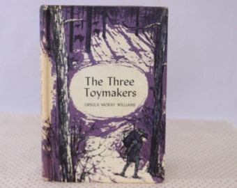 The Three Toymakers by Ursula Moray Williams, 1971, Vintage Picture Book, Vintage Children's Book