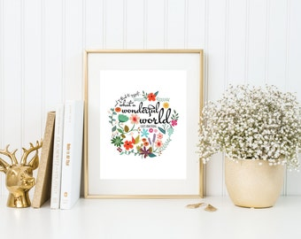 And I think to myself, what a wonderful world | 8x10 | Lyric Print | Quote Print