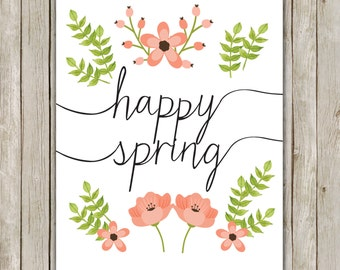 8x10 Happy Spring Printable Art, Typography Art Poster, Typography Print,  Spring Art Poster, Spring Wall Art Decor, Instant Download