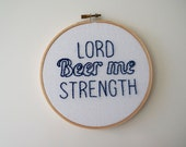 Lord Beer Me Strength, The Office Quote, Jim Halpert Quote, Embroidery Hoop Art, Pop Culture Embroidery Hoop, Pop Culture Quote Art