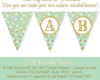 Mint Green Gold Glitter Printable FULL ALPHABET Pennant Banner Custom DIY - Birthday Baby Shower Sparkle Party Big One - Instant Download