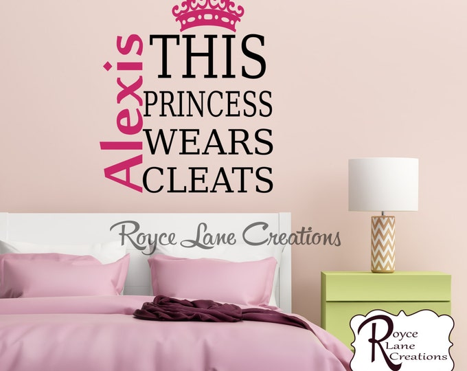 This Princess Wears Cleats B41 Soccer Decal Softball Decal Soccer Decal Field Hockey Sports Bedroom Wall Decals -Teen Girl Room Decor