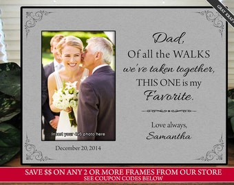 Gray Dad of all the walks we've taken together, dad gift, personalized frame, father of the bride gift, wedding gift for dad, wedding frame