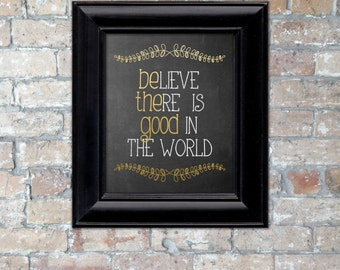"Gold Foil ""Be The Good"" Chalkboard Word Art {Digital Download}"