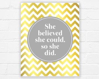 She believed she could - printable nursery art - girls nursery wall art - gold nursery print - chevron print - girls room - DIGITAL DOWNLOAD