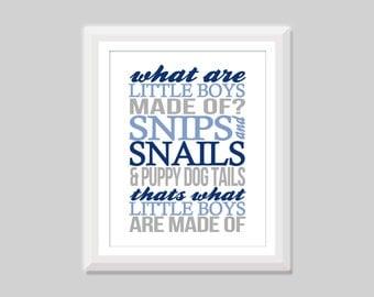 Snips and Snails What Are Little Boys Made Of Wall Art, Baby Boy Nursery Art, Boy Nursery Decor, Nursery Quote, Boy Wall Art, Kids Wall Art