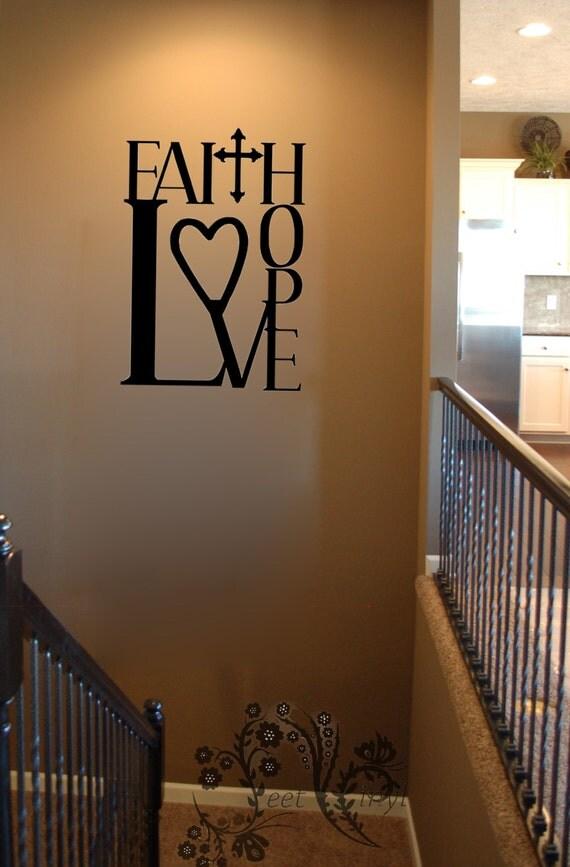 Faith hope love vinyl decal wall vinyl wall decor for Faith decor
