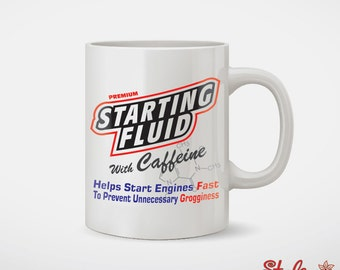 Starter Fluid With Caffeine Coffee Mug