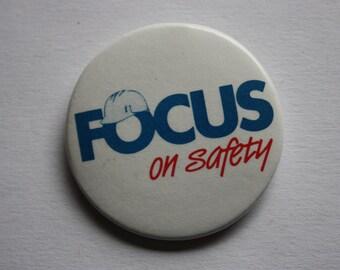Focus on Safety - Hard Hat PinBack  - Safety Pinback