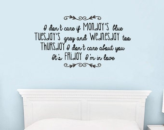 """Wall Vinyl Decal """"Friday, I'm in Love"""" song verse by The Cure"""