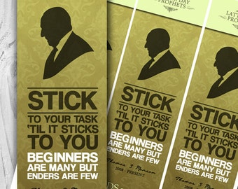 "President Thomas S Monson - ""Stick to the task"" Bookmarks - Instant Download"