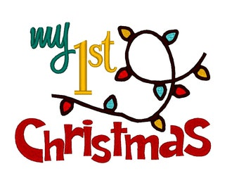 My First 1st Christmas with lights. Instant Download Machine Embroidery Design. 4x4 5x7 6x10