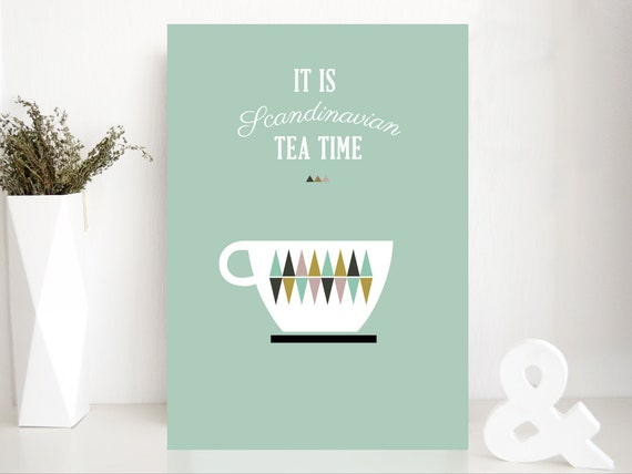 "Affiche thé scandinave - ""It is scandinavian tea time"" - poster graphique inspiration scandinave - illustration thé, triangles"