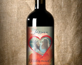 Custom Bridesmaid Wine Label - Will You Be My Bridesmaid